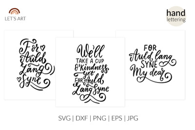 For auld lang syne svg. New year wishes svg, friends svg, friendship