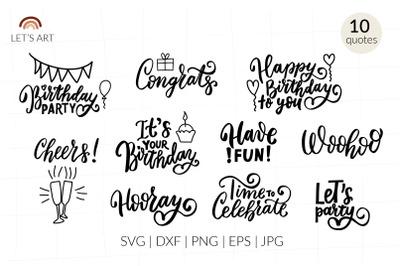 Birthday svg. Birthday party quotes svg. Happy birthday svg.