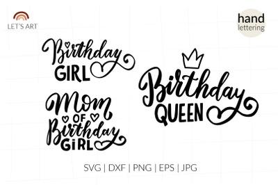 Birthday queen svg, birthday girl svg, mom of birthday girl,
