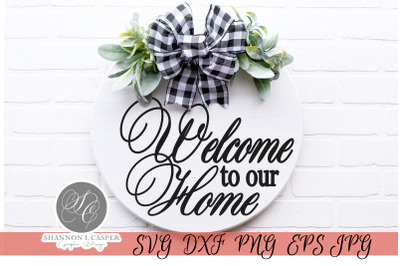Welcome to our Home Sign Template