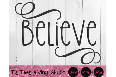 Believe Svg, Christmas Cut File, Merry Christmas, Holiday Cheer, Chris