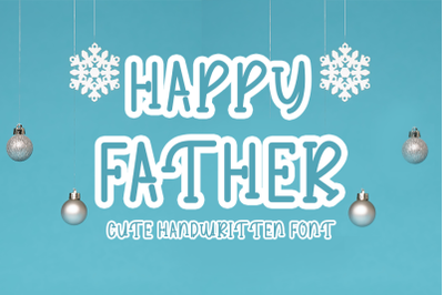 Happy Father - Cute Handwritten Font