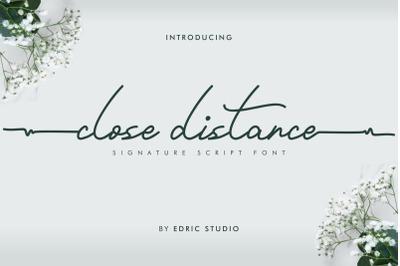 Close Distance