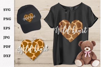 Wild Heart. Cheetah Print Valentine's Day SVG. Trendy design