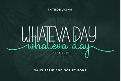 Whateva Day