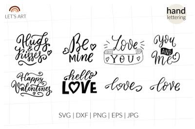 Valentines svg, be mine svg, hugs and kisses svg. Hello love svg
