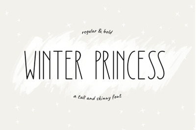 Winter Princess | Tall and Skinny Font