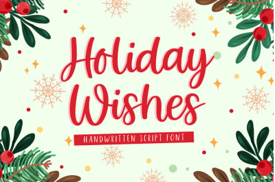 Holiday Wishes | Handwritten Font
