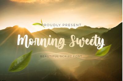 Morning Sweety