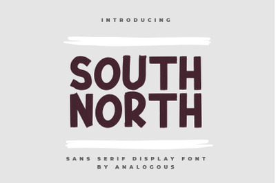 SOUTH NORTH || Display Font