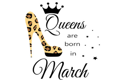 March birthday Queen svg, Living My Best Life, March Queen, March Birt