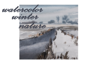 watercolor nature and landscape of winter and snow. river and trees
