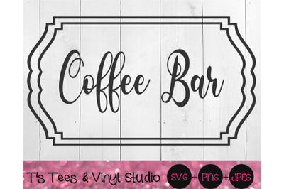 Coffee Bar Svg, Kitchen Coffee Bar Sign, Java, Caffeine, Cut File, Dig