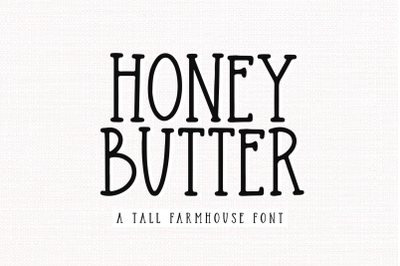 Honey Butter - Farmhouse Font