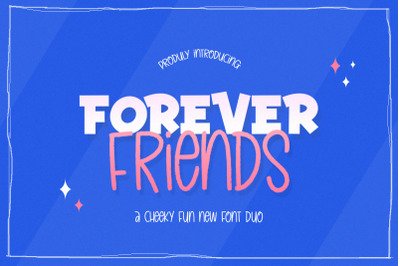 Forever Friends Font Duo (Craft Fonts)