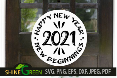 New Year SVG 2021 Happy New Beginning SVG PNG EPS DXF