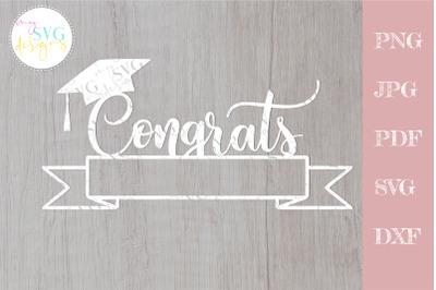 Congrats grad svg, graduation cake topper svg, Senior 2021 svg