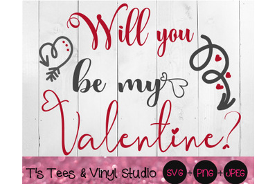 Valentine SVG, Valentine's Day, Will You Be My Valentine, Romance Png,