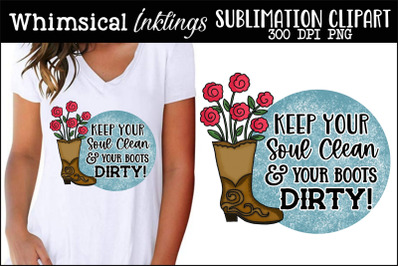 Keep Your Soul Clean Sublimation Clipart
