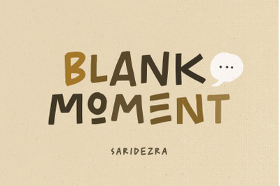 Blank Moment - Quotable Font