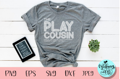 The play cousin svg, cousin svg