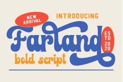 Farland - Bold Script Typeface