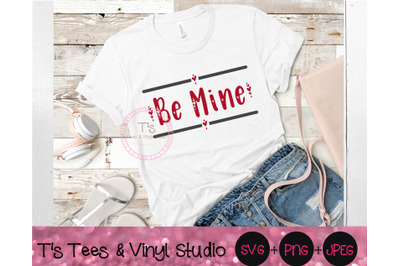 Be Mine Svg, Valentine's Day, Happy Valentine's Day, Be My Valentine,