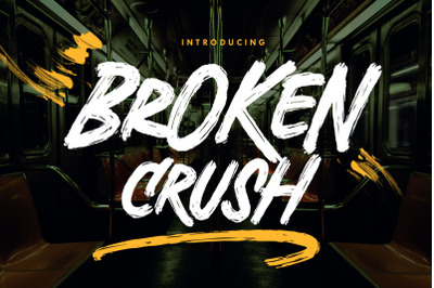 Broken Crush - Brush Font
