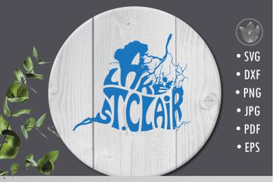 Lake St Clair svg cut file, lettering design