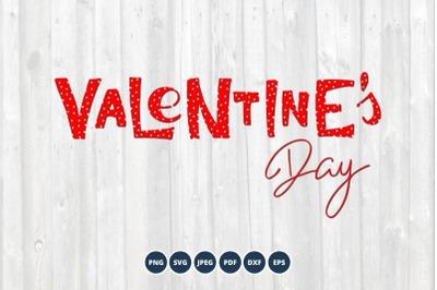 Valentines Day SVG. Hand written lettering.