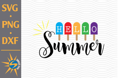 Hello Summer SVG, PNG, DXF Digital Files Include