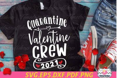 Quarantine Valentine, Quarantine Valentine Crew, Valentine Quarantine