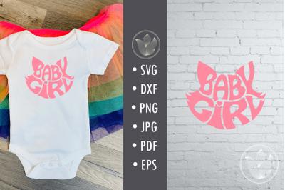 Baby girl cat shape, Svg cut file, lettering design