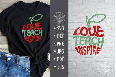 Love teach inspire svg cut file, apple shape