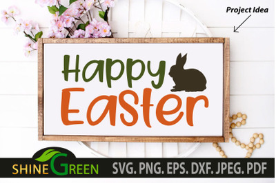 Easter SVG - Happy Easter with Bunny Silhouette, PNG EPS DXF