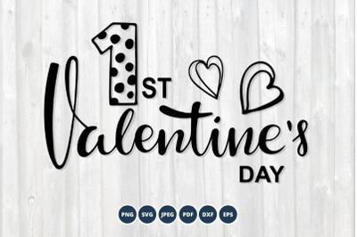 Baby Valentine Day SVG. Valentine Day SVG. 1st Valentine SVG
