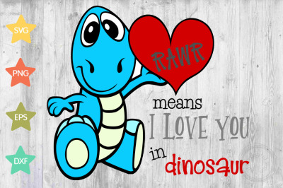 Dinosaur Kids Valentines SVG, RAWR