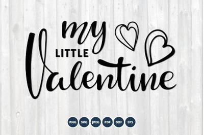 My Little Valentine SVG. Valentine kids svg.