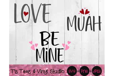 Valentine's Day, Love Svg, Muah Png, Be Mine, Perfect For Wood Block S
