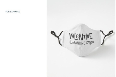 Valentine Day SVG. Valentine quarantine lettering Face Mask