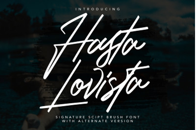 Hasta Lovista Signature Script Brush Font