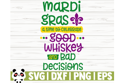 Mardi Gras A Time To Celebrate Good Whiskey And Bad Decisions