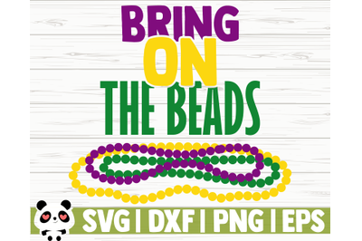 Bring On The Beads