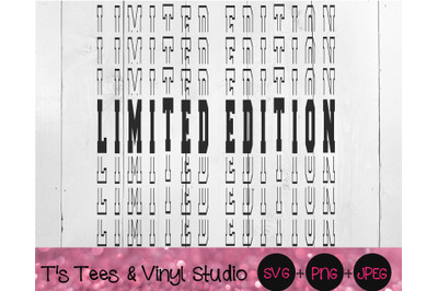 Limited Edition Svg, Mirror Cut File, Mirrored Png, One Of A Kind, Onl