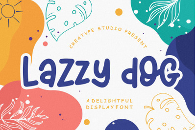 Lazzy Dog Delightful Display Typeface