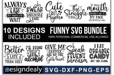 Funny Quotes SVG Bundle