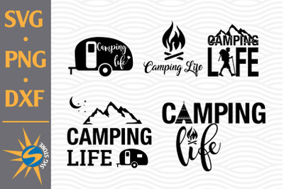 Camping Life SVG, PNG, DXF Digital Files Include