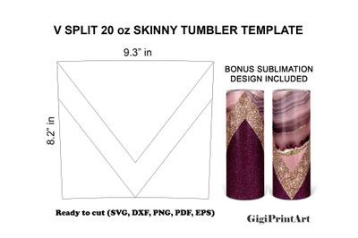 V Split Tumbler Template SVG 20oz Skinny DXF