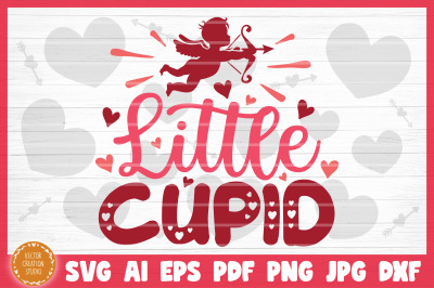Little Cupid SVG Cut File Valentine's Day