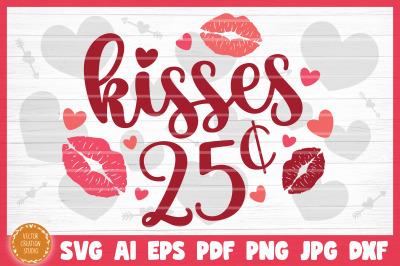 Kisses 25 Cents SVG Cut File Valentine's Day